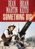 Something Big: Something We All Want