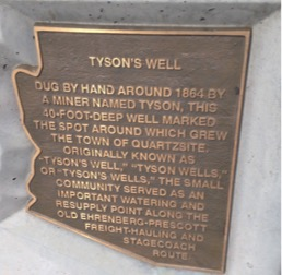 Tyson Wells Plaque in Main Street of Quartzsite, AZ